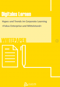 CLEVIS Whitepaper Hypes und Trends im Corporate Learning
